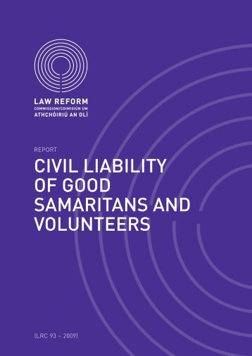 civil liability of good samaritans and volunteers - Law Reform ...