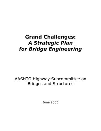 A Strategic Plan for Bridge Engineering - AASHTO - Subcommittee ...