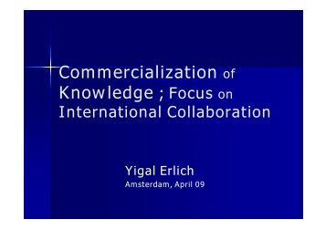 Commercialization of Knowledge ; Focus on