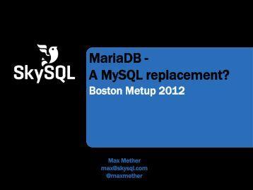 MariaDB - A MySQL replacement?