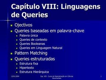 Capítulo VIII: Linguagens de Queries
