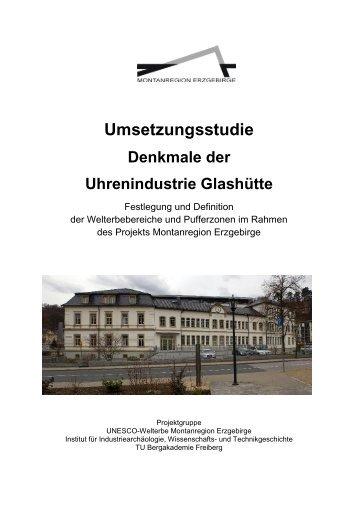 Umsetzungsstudie Denkmale der Uhrenindustrie Glashütte