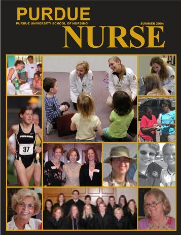 Purdue Nurse - Summer 2004 - School of Nursing - Purdue University