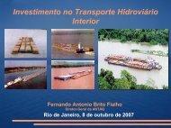 Investimento no Transporte Hidroviário Interior - Antaq