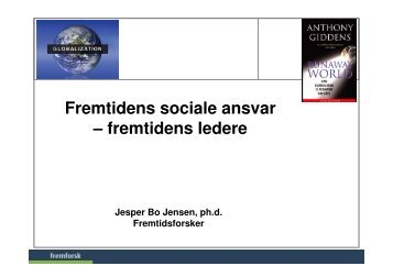 Fremtidens sociale ansvar - Fremtidsforskeren Jesper Bo Jensen