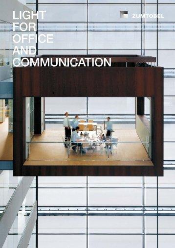 LIGHT FOR OFFICE AND COMMUNICATION - Zumtobel