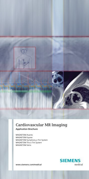 Cardiovascular MR Imaging - Siemens Healthcare