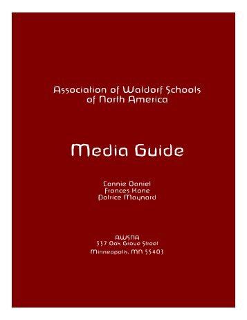 Media Guide - Why Waldorf Works