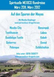 Spirituelle MEXICO Rundreise März 2011, März 2012 Auf den ...