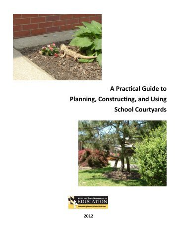 A Practical Guide to Planning, Constructing, and Using School ...
