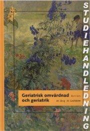Studiehandledning Geriatrisk omvårdnad och geriatrik - Sanoma ...