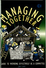 Managing Together: Guide to Working Effectively as a Committee ...
