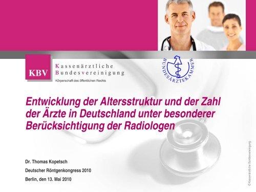 Entwicklung der Altersstruktur und der Zahl der Ärzte in Deutschland ...