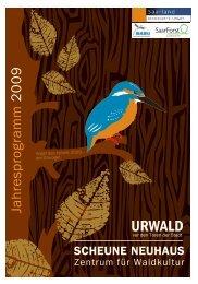 Jahresprogramm 2009 - Urwald vor den Toren der Stadt