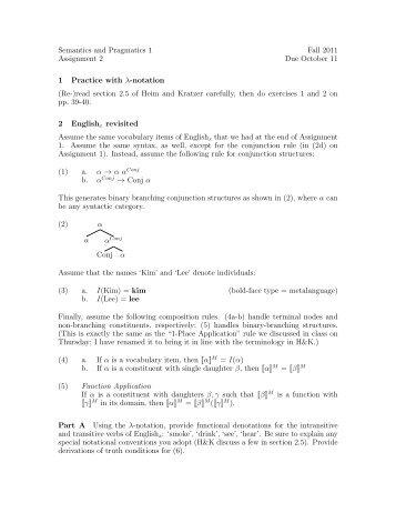 Semantics and Pragmatics 1 Fall 2011 Assignment 2 Due October ...