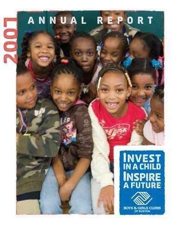 2007 Annual Report - Boys and Girls Club of Boston