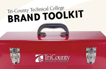 BRAND TOOLKIT - Tri-County Technical College
