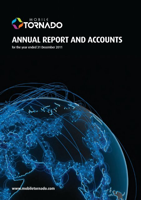 AnnuAl RepoRt And Accounts - Mobile Tornado