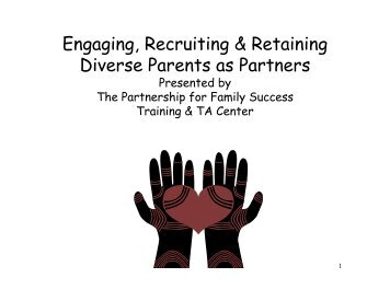 Engaging, Recruiting & Retaining Diverse Parents as Partners
