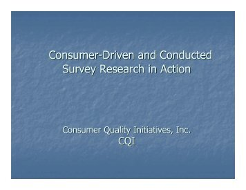 Consumer-Driven and Conducted Survey Research in Action