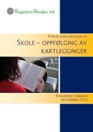 Rapport Rogaland Revisjon IKS - Stavanger kommune