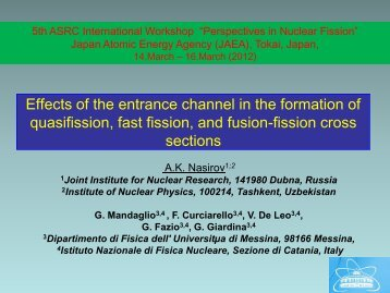 Effects of the entrance channel in the formation of quasifission, fast ...