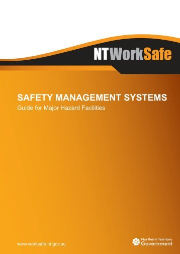 Major Hazard Facilities - Safety Management Systems - NT WorkSafe
