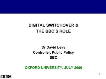 DIGITAL SWITCHOVER & THE BBC'S ROLE