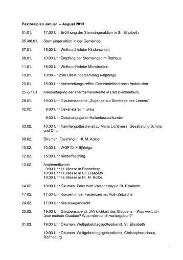 1 Pastoralplan Januar – August 2013 01.01. 17:00 Uhr Eröffnung ...