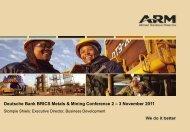 Deutsche Bank BRICS Metals & Mining Conference 2 – 3 ... - ARM