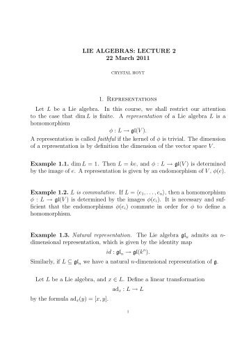 LIE ALGEBRAS: LECTURE 2 22 March 2011 1. Representations Let ...