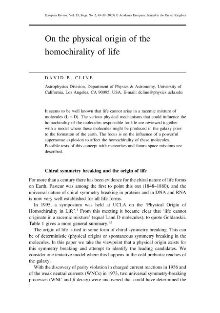 On the physical origin of the homochirality of life - Academia Europaea