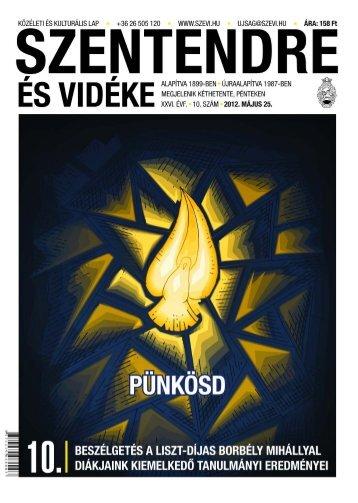 10. szám . 2012. május 25. - Szentendrei Hírek