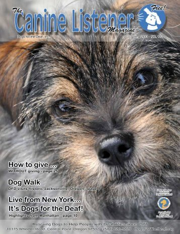 Live from New York... It's Dogs for the Deaf! How to give ... The ...