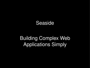 Seaside Building Complex Web Applications Simply - people