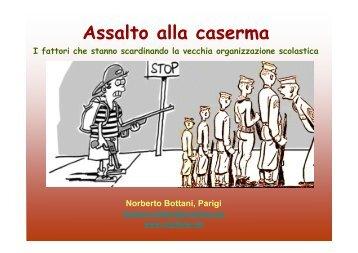 Assalto alla caserma - Norberto Bottani Website