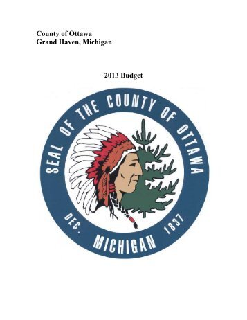 County of Ottawa Grand Haven, Michigan 2013 Budget
