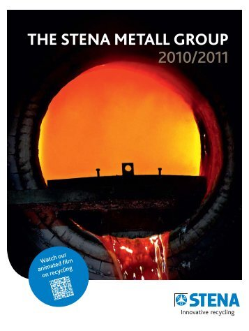 Annual Report 1011 - The Stena Metall Group