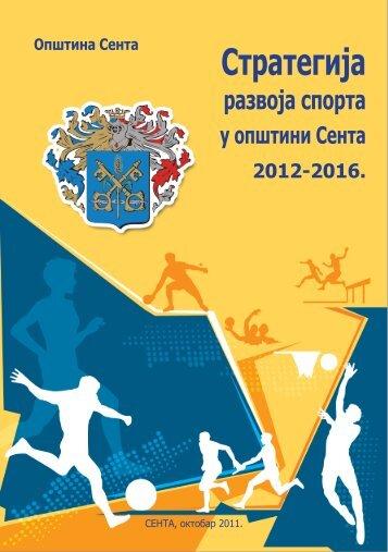 Strategija razvoja sporta u opštini Senta 2012-2016