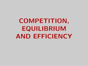 COMPETITION, EQUILIBRIUM AND EFFICIENCY - Luiscabral.net