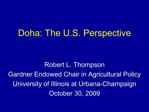 Doha: The U.S. Perspective - International Food & Agricultural Trade ...