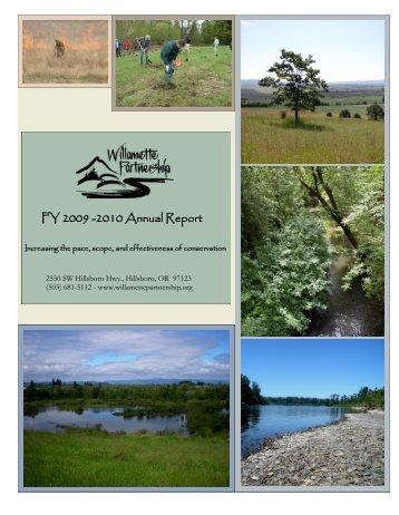 FY 2009 -2010 Annual Report - Willamette Partnership