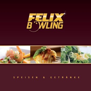 Speisekarte - FELIX BOWLING