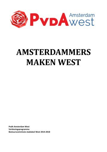 Verkiezingsprogramma - PvdA Amsterdam West