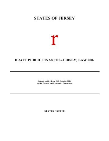 Draft Public Finances (Jersey) Law 200 - States Assembly