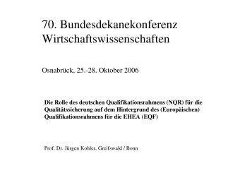 Prof. Jürgen Kohler (PDF) - Bundesdekanekonferenz ...