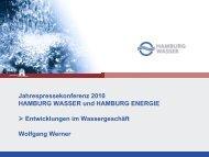 Jahrespressekonferenz 2010 HAMBURG WASSER und HAMBURG ...