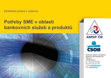 Potřeby SME v oblasti bankovních služeb a produktů - Asociace ...