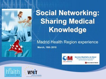Social Networking: Sharing Medical Knowledge ... - World of Health IT