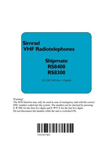 Simrad VHF Radiotelephones Shipmate RS8400 RS8300 - Equipment